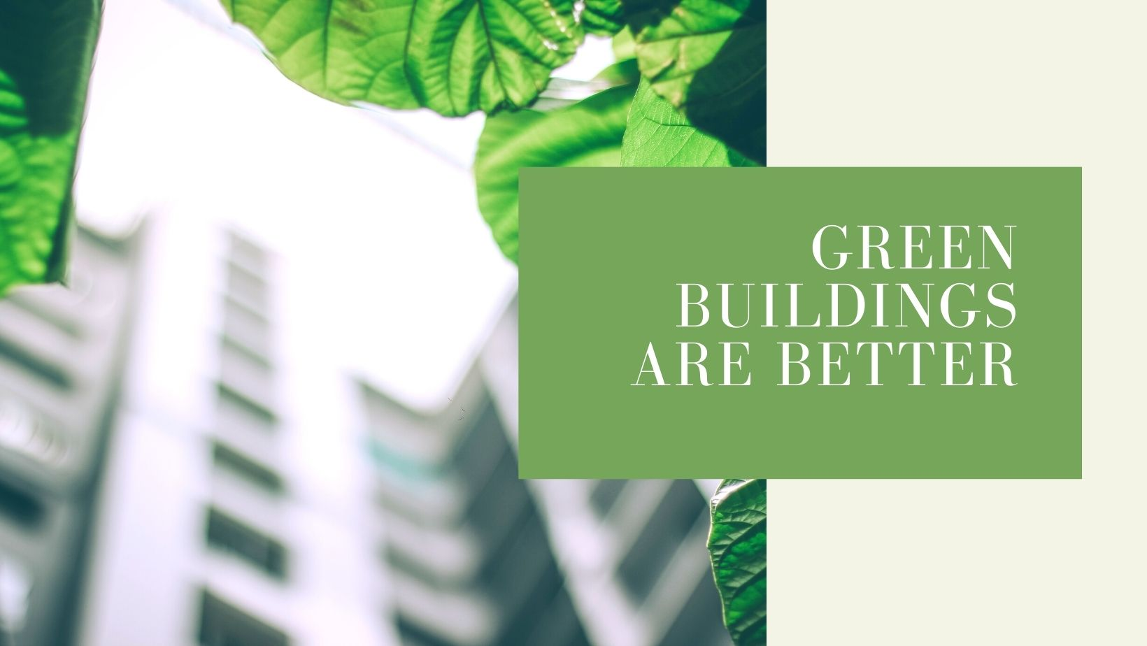 Green buildings are better